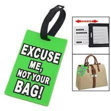 Bagagelabel EXCUSE ME NOT YOUR BAG in groen Incl. verzending in Europa!