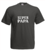 T-Shirt - SUPER PAPA L - XL
